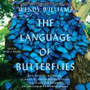 The Language of Butterflies: How Thieves, Hoarders, Scientists, and Other Obsessives Unlocked the Se Audiobook