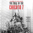 The Trial of the Chicago 7: The Official Transcript Audiobook