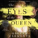 The Eyes of the Queen: A Novel Audiobook