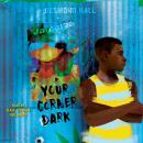 Your Corner Dark Audiobook