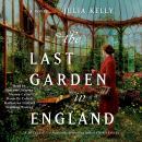 The Last Garden in England Audiobook