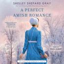 A Perfect Amish Romance Audiobook
