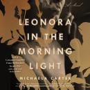Leonora in the Morning Light Audiobook