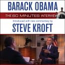 Barack Obama: The 60 Minutes Interviews: Introduced with new commentary by Steve Kroft, Steve Kroft