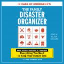 In Case of Emergency: The Family Disaster Organizer: From Natural Disasters to Pandemics, Everything Audiobook
