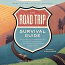 The Road Trip Survival Guide: Tips and Tricks for Planning Routes, Packing Up, and Preparing for Any Audiobook