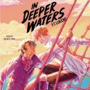 In Deeper Waters Audiobook
