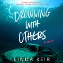 Drowning with Others Audiobook