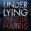 Under Lying Audiobook