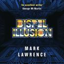 Dispel Illusion Audiobook