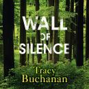 Wall of Silence Audiobook