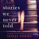 Stories We Never Told Audiobook