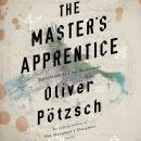 The Master's Apprentice: A Retelling of the Faust Legend Audiobook