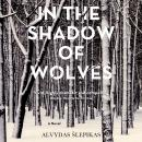 In the Shadow of Wolves Audiobook
