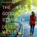 The Good Stranger Audiobook