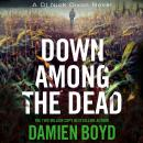 Down Among the Dead Audiobook
