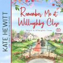 Remember Me at Willoughby Close Audiobook