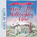 Meet Me at Willoughby Close Audiobook