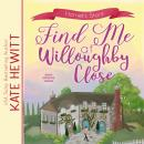 Find Me at Willoughby Close Audiobook