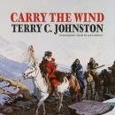 Carry the Wind Audiobook