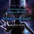 If the Universe Is Teeming with Aliens ... Where Is Everybody? Second Edition: Seventy-Five Solution Audiobook