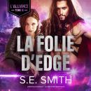 La Folie d'Edge Audiobook
