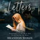 Letters: Sometimes it's the Hero That Needs Saving the Most Audiobook