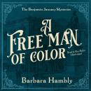 A Free Man of Color Audiobook