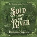 Sold Down the River Audiobook