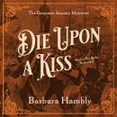Die upon a Kiss Audiobook