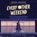 Every Other Weekend Audiobook