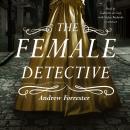The Female Detective Audiobook