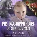 Pour l'amour de Tia & Pas d'échappatoire pour Carmen Audiobook
