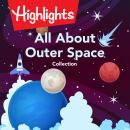 All About Outer Space Collection Audiobook