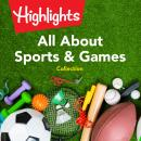 All About Sports & Games Collection Audiobook