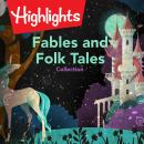 Fables and Folk Tales Collection Audiobook