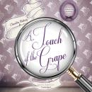 A Touch of the Grape Audiobook
