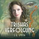 Trishas Verfolgung Audiobook