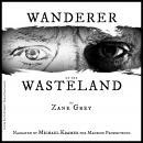 Wanderer of the Wasteland Audiobook