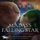 Madas's Falling Star: Featuring Madas's Unexpected Gift Audiobook