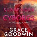 Surrender to the Cyborgs Audiobook