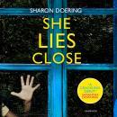 She Lies Close Audiobook