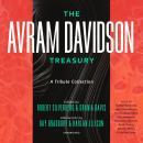 The Avram Davidson Treasury: A Tribute Collection Audiobook