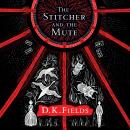 The Stitcher and the Mute Audiobook