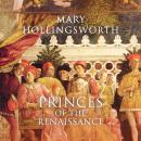 Princes of the Renaissance Audiobook