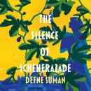 The Silence of Scheherazade Audiobook
