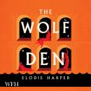The Wolf Den Audiobook