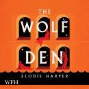 The Wolf Den Audiobook