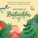 The Story Of Babushka Audiobook