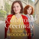 The Girls from Greenway: A nostalgia saga perfect for fans of Daisy Styles and Rosie Clark Audiobook
